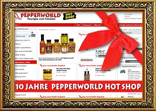 Zehn Jahre Pepperworld Hot Shop